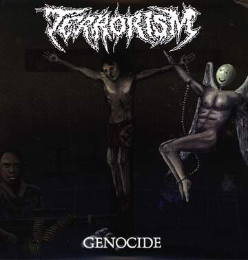 Terrorism / Runamuck: Genocide / Up To My Neck...