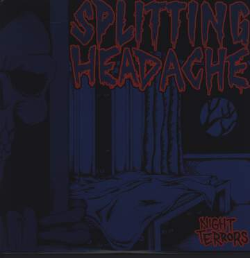 Splitting Headache: Night Terrors