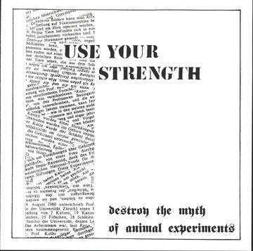 Use Your Strength: Destroy The Myth Of Animal Experiments
