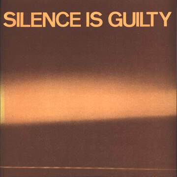 Various: Silence Is Guilty