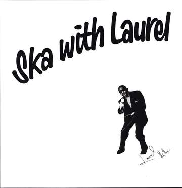 Laurel Aitken: Ska With Laurel