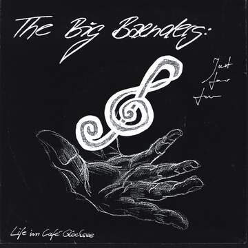 The Big Baenders: Just For Fun