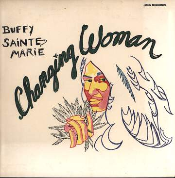Buffy Sainte Marie: Changing Woman