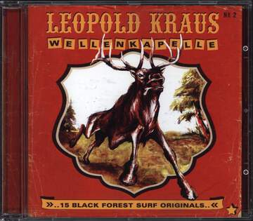 Leopold Kraus Wellenkapelle: 15 Black Forest Surf Originals..