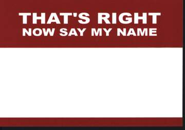 Sticker: That's Right - Now Say My Name (50 Stück)