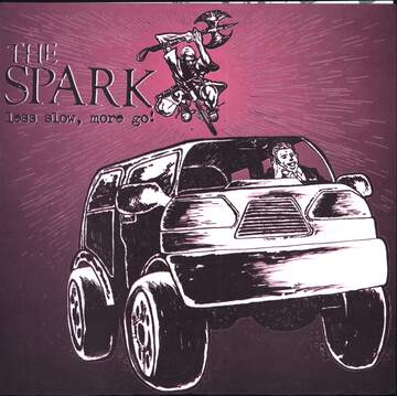 The Spark: Less Slow, More Go!