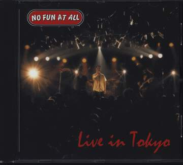 No Fun At all: Live In Tokyo