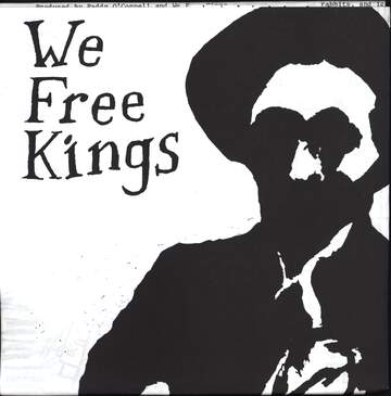 We Free Kings: Love Is In The Air / Death Of The Wild Colonial Boy