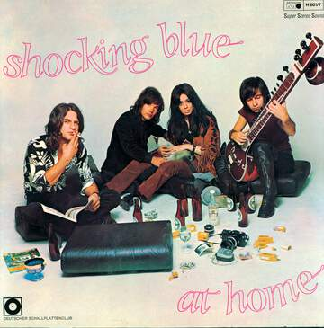Shocking Blue: At Home