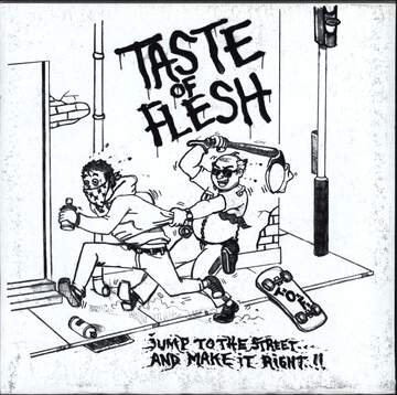 Space To Being / Taste Of Flesh: Untitled / Jump To The Street... And Make It Right!!