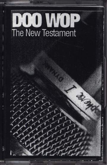 Doo Wop: The New Testament