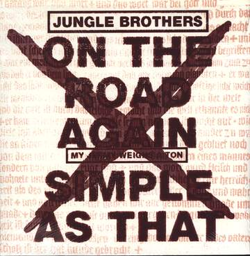 Jungle Brothers: On The Road Again / Simple As That