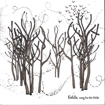 Fields: Song For The Fields