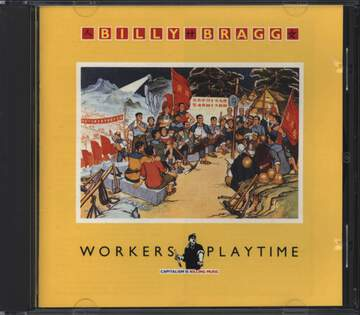 Billy Bragg: Workers Playtime