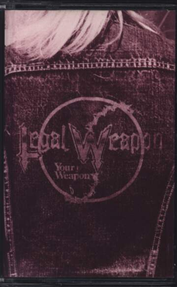Legal Weapon: Your Weapon