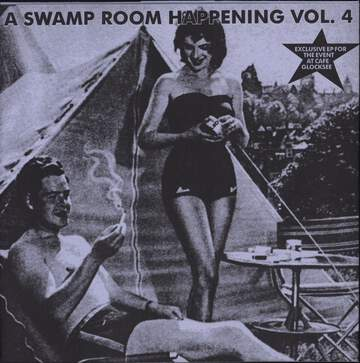 Various: A Swamp Room Happening Vol. 4