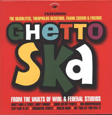 Various: Ghetto Ska - From The Vaults Of Wirl & Federal Studios