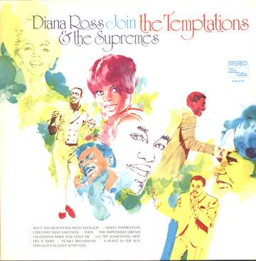 Diana Ross / The Supremes / The Temptations: Diana Ross & The Supremes Join The Temptations