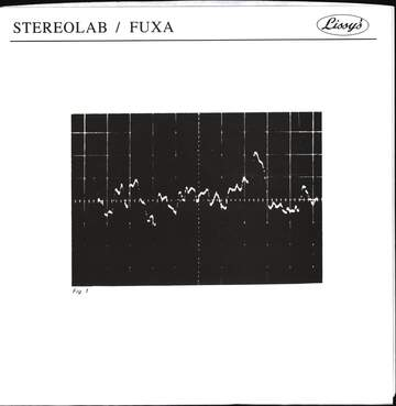 Stereolab / Füxa: You Used To Call Me Sadness / Skyhigh