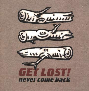 Get Lost: Never Come Back
