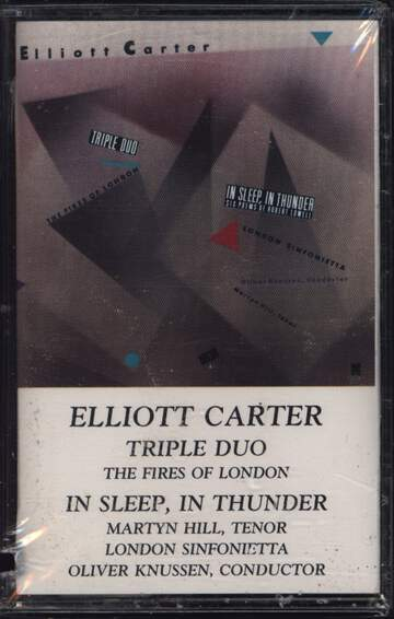 Elliott Carter / Fires Of London / London Sinfonietta / Oliver Knussen / Martyn Hill: Triple Duo • In Sleep,  In Thunder ·