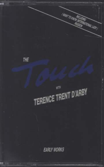The Touch / Terence Trent D'arby: Early Works