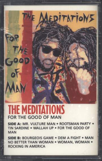 The Meditations: For The Good Of Man