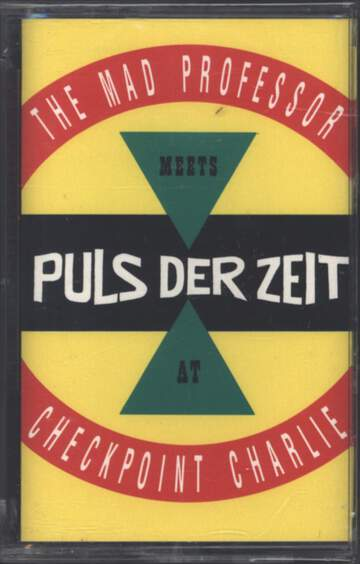 Mad Professor / Puls Der Zeit: At Checkpoint Charlie