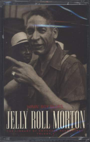 Jelly Roll Morton: Winin' Boy Blues: The Library Of Congress Recordings, Volume 4