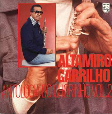Altamiro Carrilho: Antologia Do Chorinho Vol.2