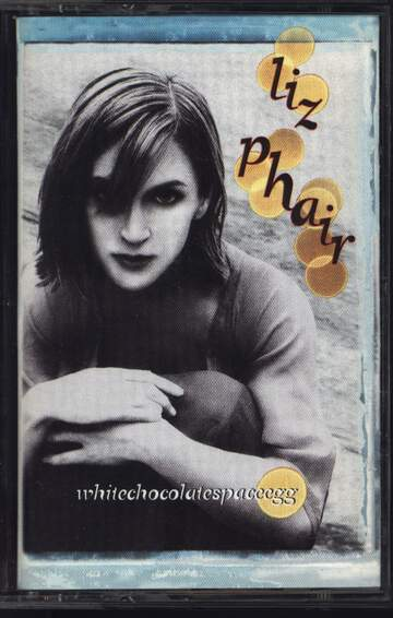 Liz Phair: Whitechocolatespaceegg