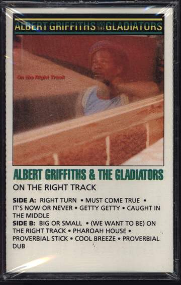 Albert Griffiths / The Gladiators: On The Right Track