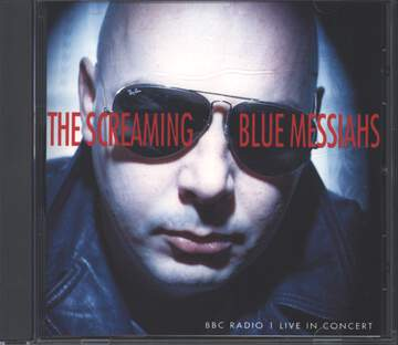 The Screaming Blue Messiahs: BBC Radio 1 Live In Concert