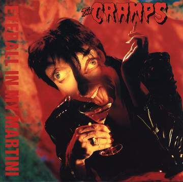 The Cramps: Eyeball In My Martini