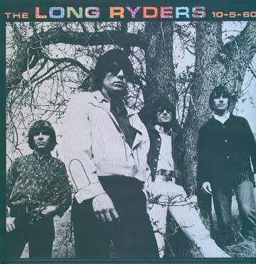 The Long Ryders: 10-5-60