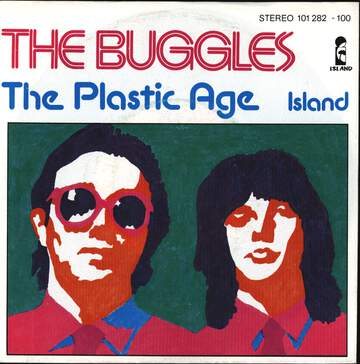 The Buggles: The Plastic Age