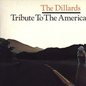 The Dillards: Tribute To The American Duck
