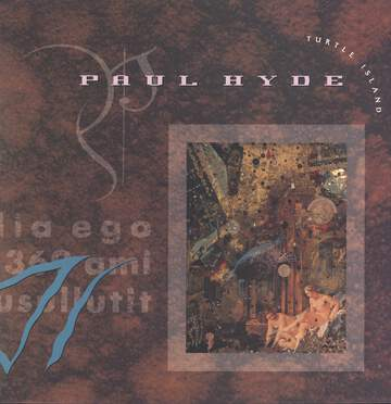 Paul Hyde: Turtle Island