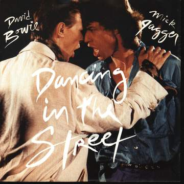 David Bowie / Mick Jagger: Dancing In The Street