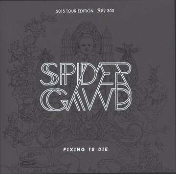 Spidergawd: Fixing To Die