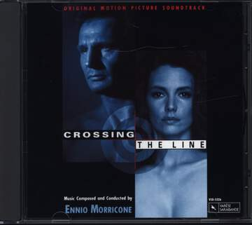 Ennio Morricone: Crossing The Line (Original Soundtrack)