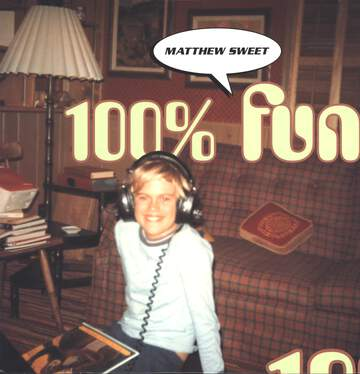 Matthew Sweet: 100% Fun