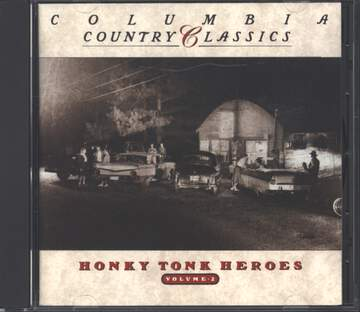 Various: Columbia Country Classics Volume 2 - Honky Tonk Heroes