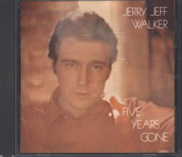 Jerry Jeff Walker: Five Years Gone