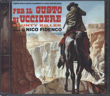 Nico Fidenco: Per Il Gusto Di Uccidere (Original Soundtrack In Mono And Full Stereo)