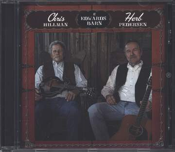 Chris Hillman / Herb Pedersen: At Edwards Barn