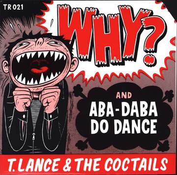 T. Lance / The Coctails: Why?