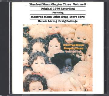 Manfred Mann Chapter Three / Manfred Mann / Mike Hugg / Steve York / Bernie Living / Craig Collinge: Volume 2
