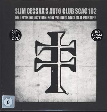 Slim Cessna's Auto Club: SCAC 102 An Introduction For Young And Old Europe