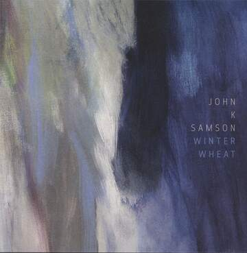 John K. Samson: Winter Wheat